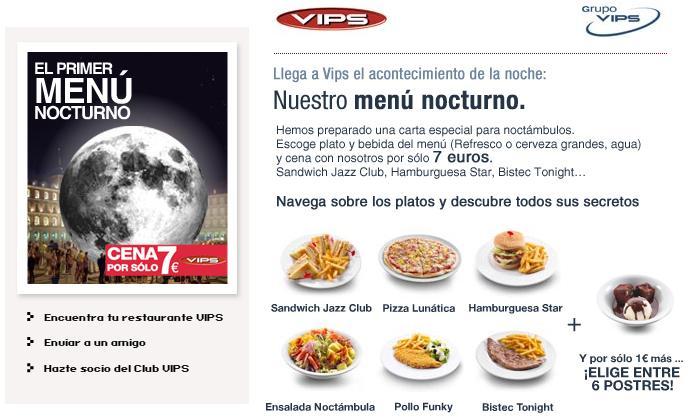 Vips promocion cena nocturna por 7 1 postre 8 for Menu de cenas